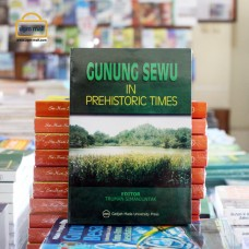 Gunung Sewu in Prehistoric Time