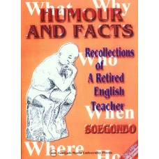 Humour and Facts Recollection of A Retired